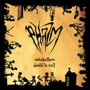PHAZM - Antebellum death'n roll