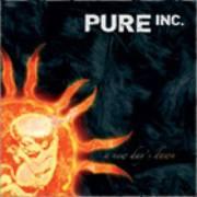 PURE INC. - A new day's dawn