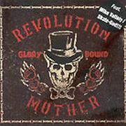 REVOLUTION MOTHER - Glory Bound