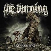 THE BURNING - rewakening