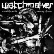 WATCHMAKER - erased from the memory of men