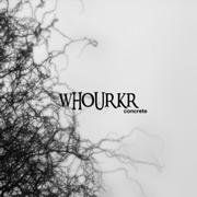 WHOURKR - Concrete