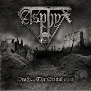 ASPHYX - Death… The brutal way