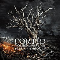 FORTID - Voluspa Part III: Fall Of The Ages