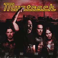 MUSTASCH - Mustasch