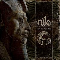 NILE - Those Whom the Gods Detest