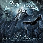 REBELLION - Arise –  from ginnungagap to ragnarök - the history of the vikings – vol III