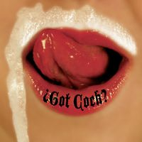 REVOLTING COCKS - Got Cock?