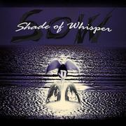 SHADE OF WHISPER - review