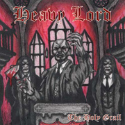 HEAVY LORD - The holy trail
