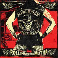 REVOLUTION MOTHER - Rollin' with tha mutha