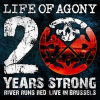 LIFE OF AGONY - 20 Years strong - River Runs Red - Live in Brussel