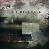 ETHEREAL BLUE - Essays in rhyme on passion and ethics