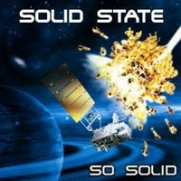 SOLID STATE - So Solid