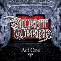 SILENT OPERA - act one