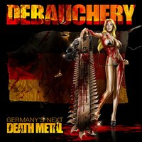 DEBAUCHERY - Germany's Next Death Metal