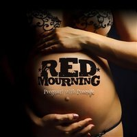 RED MOURNING - Pregnant with Promise