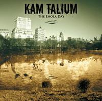 KAM TALIUM - The enola day