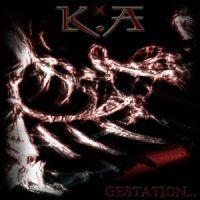 K.A - Gestation...