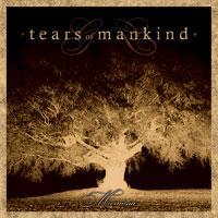 TEARS OF MANKIND - Memoria