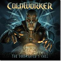 COLDWORKER - Doomsayer's call
