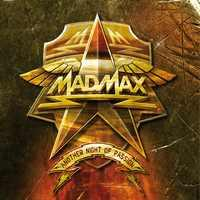 MAD MAX - Another Night Of Passion