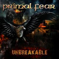 PRIMAL FEAR - Unbreakable
