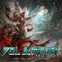 DOL AMMAD - Cosmic Gods: Episode I – Hyperspeed