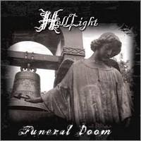 HELLLIGHT - Funeral doom / the light that brought darkness