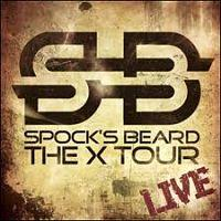 SPOCK'S BEARD - The X tour live