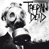 TREPAN'DEAD - Instinct