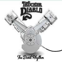 TRUCKER DIABLO - The devil rhythm
