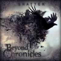 BEYOND CHRONICLES - Shatter