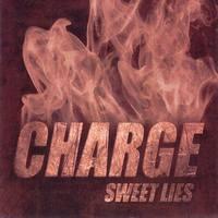 CHARGE - Sweet lies