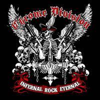 CHROME DIVISION - Infernal Rock Eternal