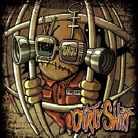 DIRTY SHIRT - Freak Show