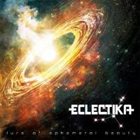 ECLECTIKA - Lure Of Ephemeral Beauty