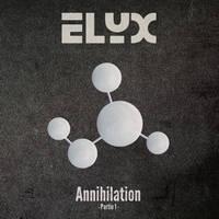 ELYX - Annihilation - Partie 1