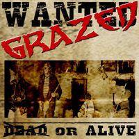 GRAZED - Alive