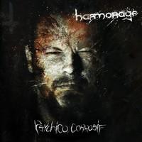HARMORAGE - Psychico corrosif