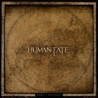 HUMAN FATE - Part I reissue