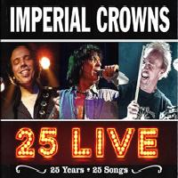IMPERIAL CROWNS - 25 Live