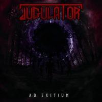 JUGULATOR - Ad Exitium