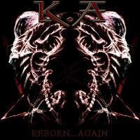 K.A - Reborn... Again
