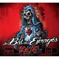 LE BAL DES ENRAGES - Triptyk Live CD1