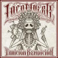 LOCOMUERTE - Traicion Benediction