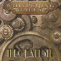 WHISPERING TALES - Mechanism