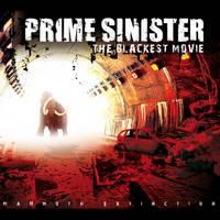 PRIME SINISTER - The Blackest Movie