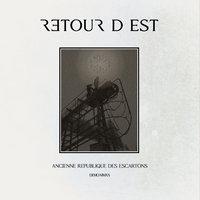 RETOUR D'EST