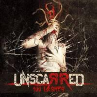 UNSCARRED - 100 Lashes